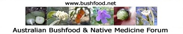 Australian Bushfood and Native Medicinee Forum